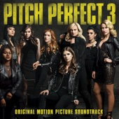 Various Artists - Pitch Perfect 3 (Original Motion Picture Soundtrack)  artwork