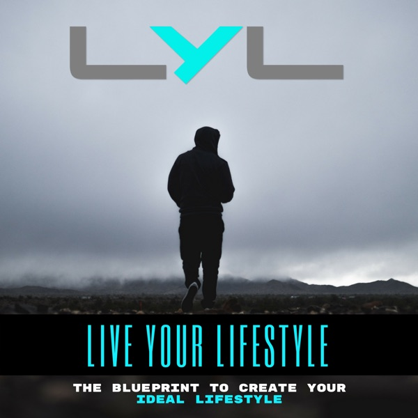 Live Your Lifestyle Podcast