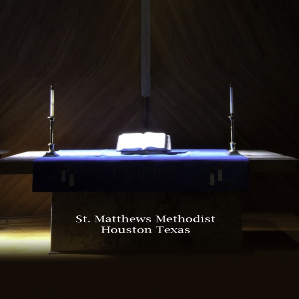 Messages from St. Matthews UMC Houston
