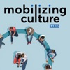 Mobilizing Culture