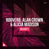 Rooverb, Alan Crown & Alicia Madison - Insanity artwork