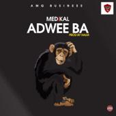 Adwee Ba - Medikal