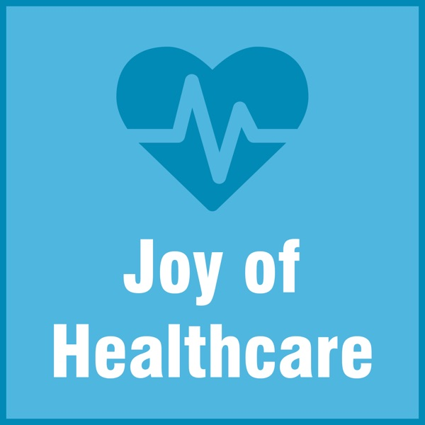 Joy of Healthcare