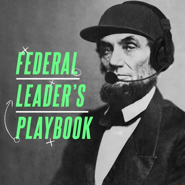 Federal Leader's Playbook