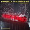 Krewella & Yellow Claw