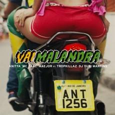 Baixar Vai malandra (feat. Tropkillaz & DJ Yuri Martins) - Anitta, Mc Zaac & Maejor