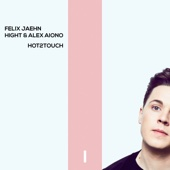 Felix Jaehn, Hight & Alex Aiono - Hot2Touch Grafik