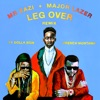 Leg Over feat French Montana Ty Dolla ign Remix Single