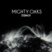Storm EP - Mighty Oaks
