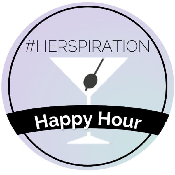 #Herspiration Happy Hour