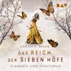 Flammen und Finsternis (Das Reich der sieben Höfe 2) - Sarah J. Maas