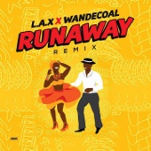 Run Away (feat. Wande Coal) [Remix] - LAX