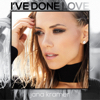 I've Done Love - Jana Kramer