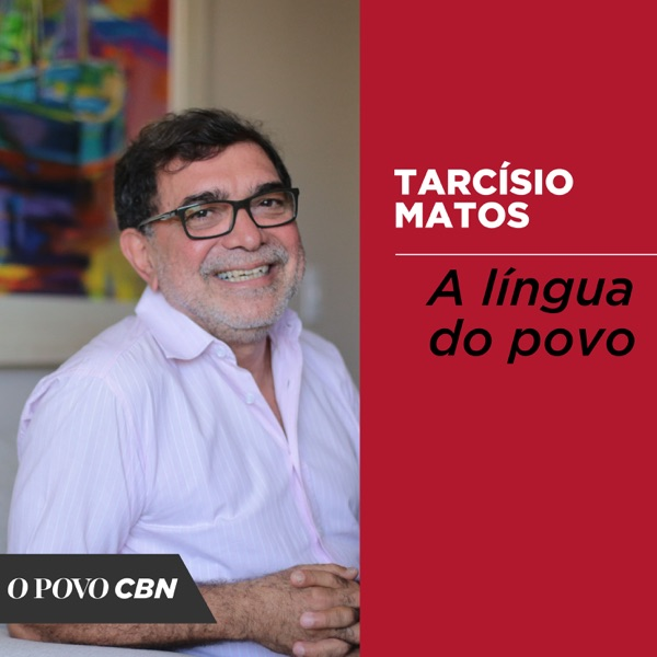 Na língua do Povo, com Tarcísio Matos