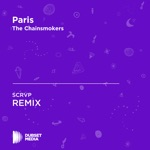 Paris (SCRVP Unofficial Remix) [The Chainsmokers] - Single