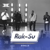 Dimelo X Factor Recording - Rak-Su mp3