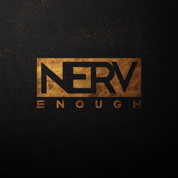 Nerv - Enough (Single) (2017)