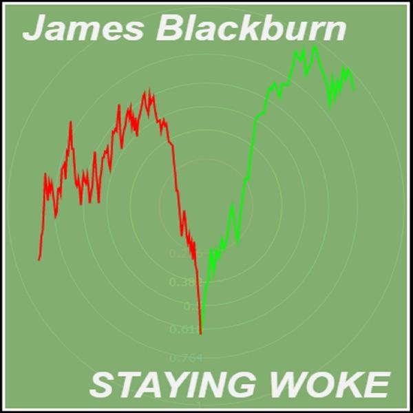 James Blackburn - Staying Woke
