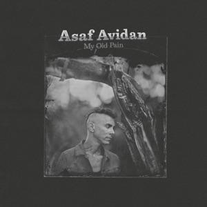 ASAF AVIDAN - My Old Pain