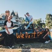 We Do It Best - Tanner Fox, Tay Alesia & Dylan Matthew Cover Art
