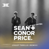 Sean & Conor Price - Cheap Thrills (Remix) [X Factor Recording] artwork
