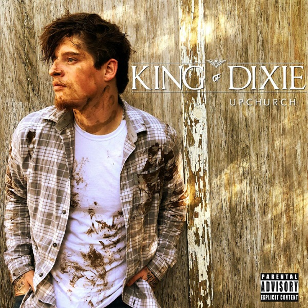 King of Dixie Upchurch CD cover