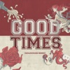 Good Times (GOLDHOUSE Remix) - Single, All Time Low