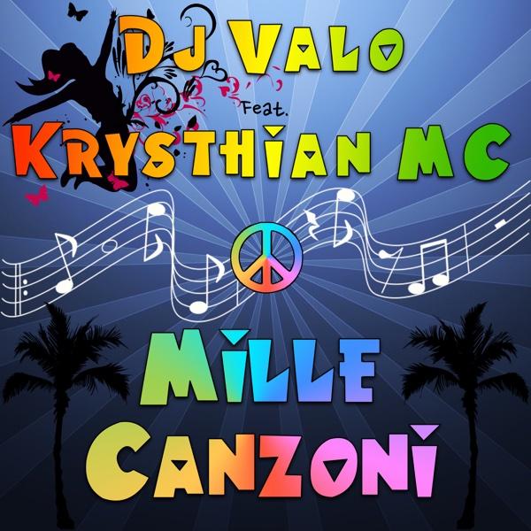 Dj Valo Mille canzoni (feat. Kryshtian MC) - EP Album Cover