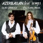 Azerbaijan Love Songs (Love Song)