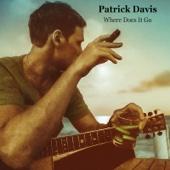 Where Does It Go - EP - Patrick Davis