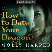 Molly Harper - How to Date Your Dragon (Unabridged)  artwork