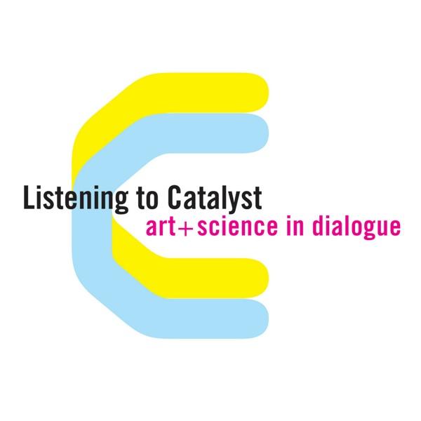 Listening to Catalyst