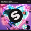 Sam Feldt & Mowe ft. Karra - Down For Anything