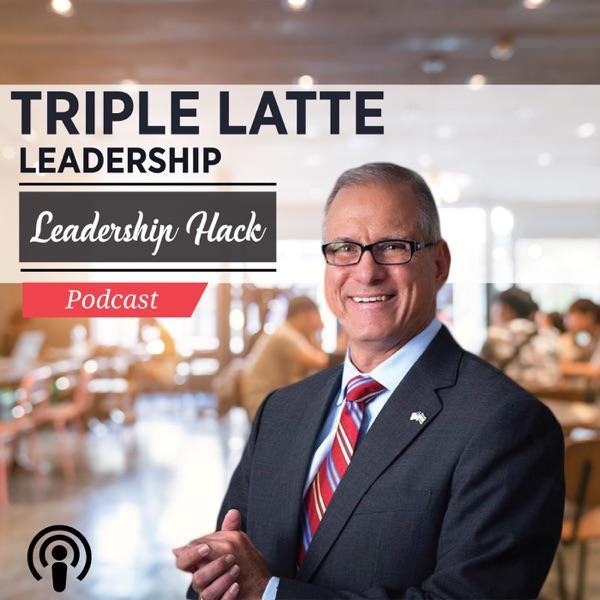 Triple Latte Leadership