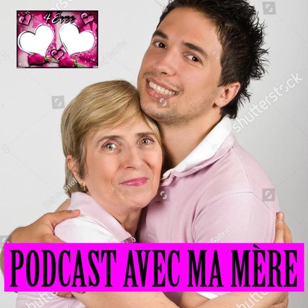 Podcast avec ma mère