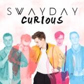 Swayday - Curious bild