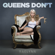 Queens Don't - RaeLynn