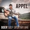 Boer Loop Deur My Are - Appel