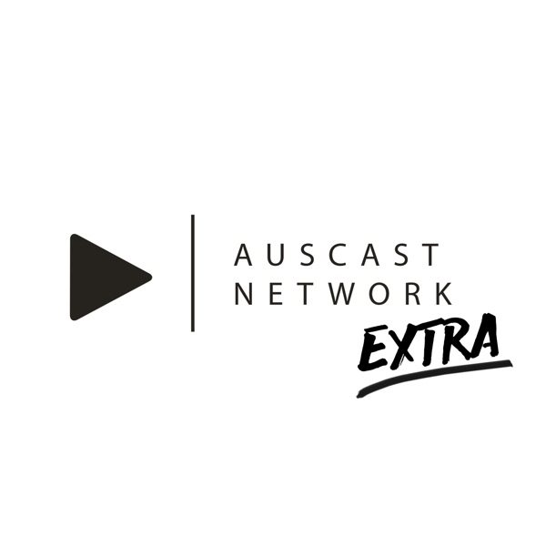 Auscast Network Extra