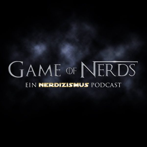 Game of Nerds | Der Game of Thrones Podcast