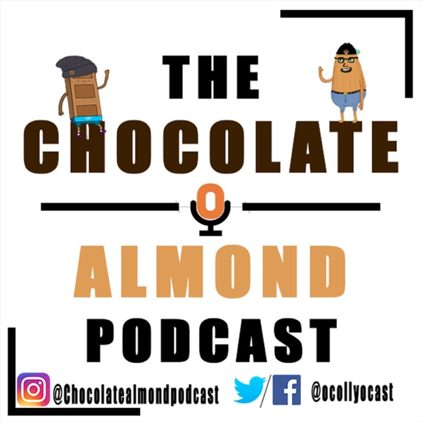 The Chocolate Almond Podcast
