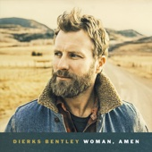 Dierks Bentley - Woman, Amen artwork