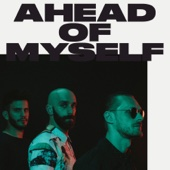 X Ambassadors - Ahead of Myself artwork