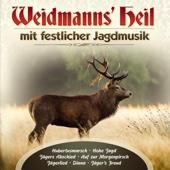 Weidmanns' Heil mit festlicher Jagdmusik - Verschiedene Interpreten