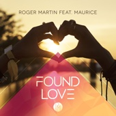 Found Love (feat. Maurice) [Radio Edit]