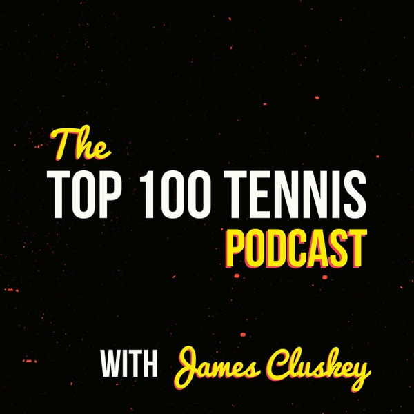 The Top 100 Tennis Podcast
