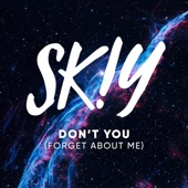 Don't You (Forget About Me) - EP