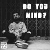 Do You Mind? - UrboyTJ