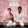 Illegal Weapon feat Jasmine Sandlas- Garry Sandhu mp3