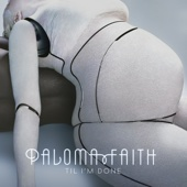 'Til I'm Done (KDA Remix) [Radio Edit] - Paloma Faith